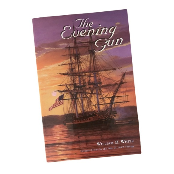SIGNED The Evening Gun by William H. White Book